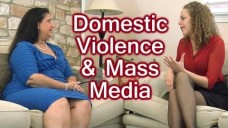 Domestic Violence, Mass Media & Pop Culture.