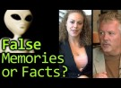 Real, Fake or Lie: Mind Control, Aliens, Satanic Abuse.